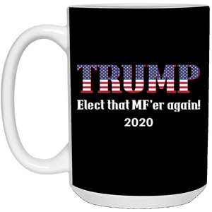 Black Trump Elect That MF'er Again 2020 Mug