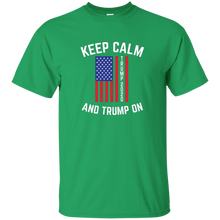 Load image into Gallery viewer, Green Keep Calm-Trump On Trump T-shirt