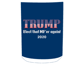 Load image into Gallery viewer, Royal Trump Elect That MF'er Again 2020 Mug