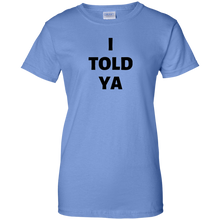 Load image into Gallery viewer, Blue JFK JR I Told Ya T-shirt