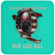 Load image into Gallery viewer, Teal WWG1WGA Q/Qanon Coaster