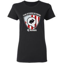 Load image into Gallery viewer, Qanon The Storm Is Here Women's T-Shirt