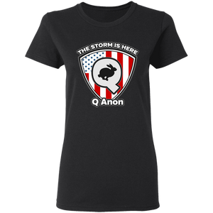 Qanon The Storm Is Here Women's T-Shirt