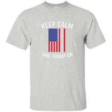 Load image into Gallery viewer, Ash Keep Calm-Trump On Trump T-shirt