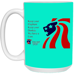 Trump 2020 - We Have A Lion Ceramic Mug