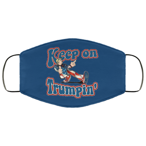Trump Keep On Trumpin' Face Mask