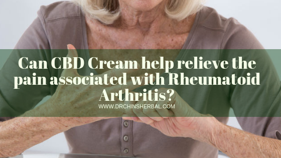 Can CBD Cream help relieve the pain associated with Rheumatoid Arthritis?