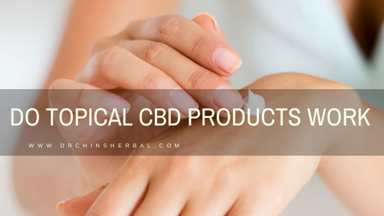 Do Topical CBD Products Work?