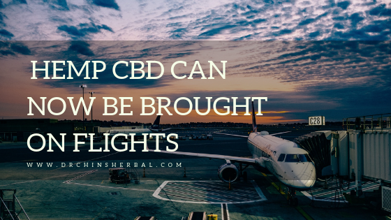 Hemp CBD Can Now Be Brought on Flights