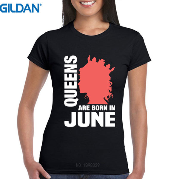 Queens Are Born In June Birthday T Shirts For Women - Prime Printing by MSM