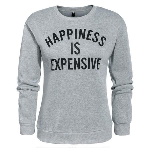 Happiness Is Expensive Women's Pullover Sweatshirt - Prime Printing by MSM