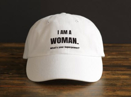 I AM A WOMAN HAT - Prime Printing by MSM