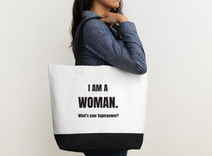 I AM A WOMAN TOTE BAG - Prime Printing by MSM
