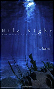 Nile Night: Remembered Texts from the Deep by Ione and Pauline Oliveros (Book with CD included)