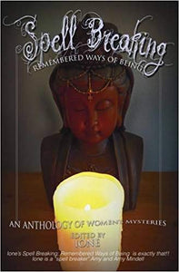 Spell Breaking; Remembered Ways of Being (Book)