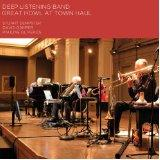 Deep Listening Band - Great Howl at Town Haul (CD)
