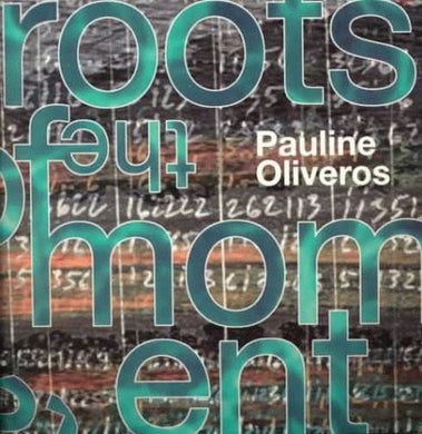 The Roots of the Moment: Collected Writings 1980-1996 (Book with CD)