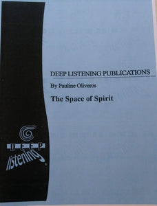 Pauline Oliveros: The Space of Spirit