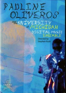 Pauline Oliveros & the University of Michigan Digital Music Ensemble