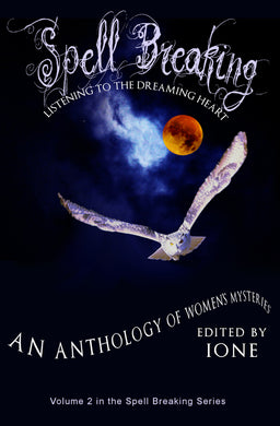 Spell Breaking 2: Listening to the Dreaming Heart (Book)
