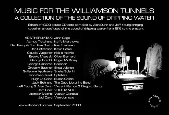 Compilation: Music For The Williamson Tunnels (A Collection Of The Sound Of Dripping Water) 2 CD set