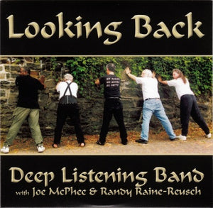 Deep Listening Band - Looking Back (CD)