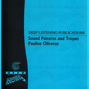 Pauline Oliveros: Sound Patterns and Tropes (Score)