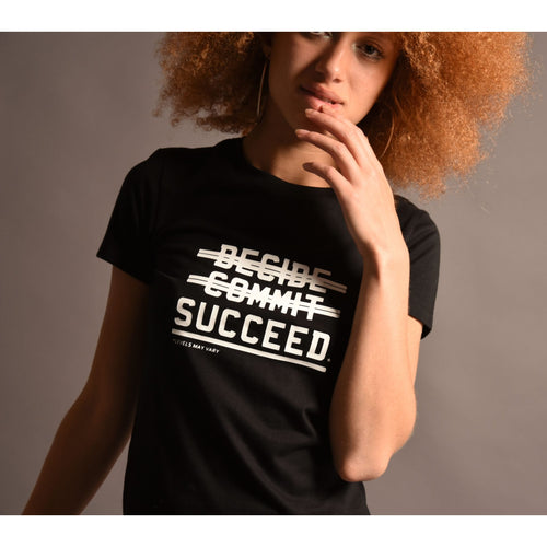 Decide Commit Succeed - Womens (slim fit)