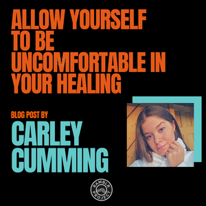 Allow Yourself to be Uncomfortable in Your Healing