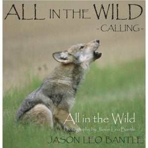 All in the Wild: Calling
