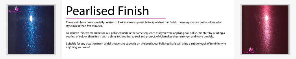 Pearlised Finish