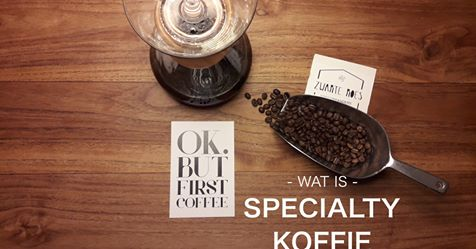 specialty coffee, specialty koffie
