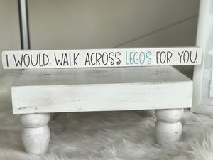 Walk Across Legos Sign