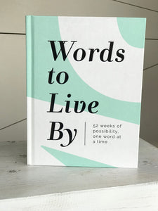 Words To Live By Book