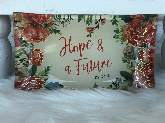 Hope and a Future Jewelry Plate
