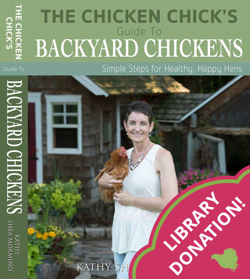 Library Donation: The Chicken Chick's Guide to Backyard Chickens