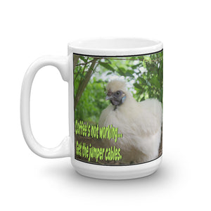 Coffee's Not Working - Mug