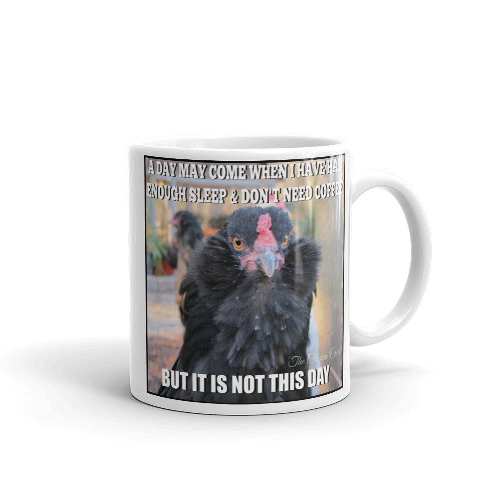 A Day May Come - Mug