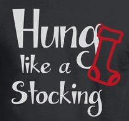 Hung like a stocking Christmas T-Shirt
