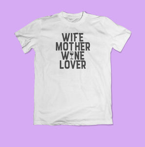 Wife Mother Wine Lover