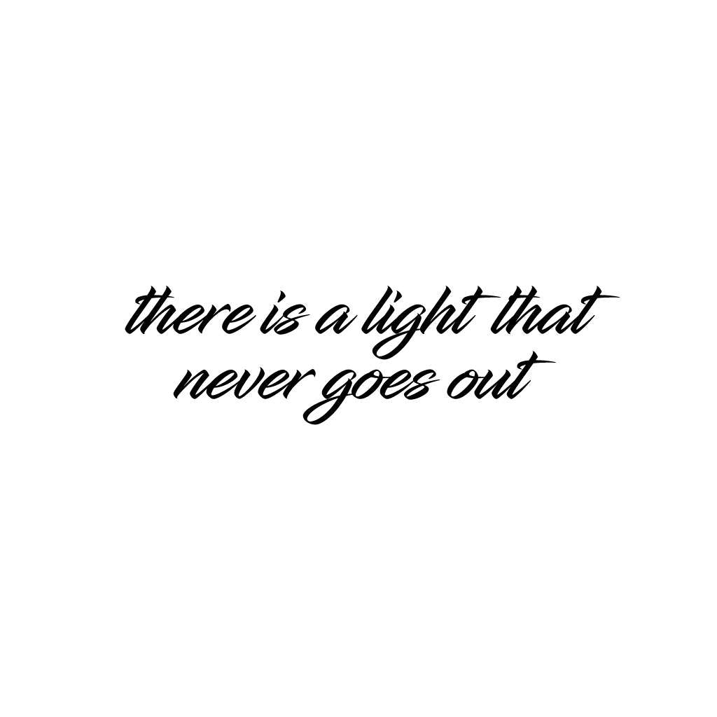 There is a Light That Never Goes Out temporary tattoo