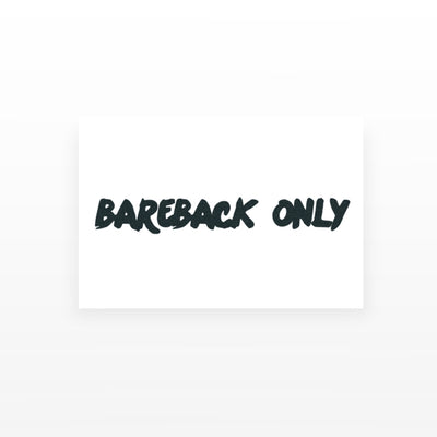 bareback only tattoo
