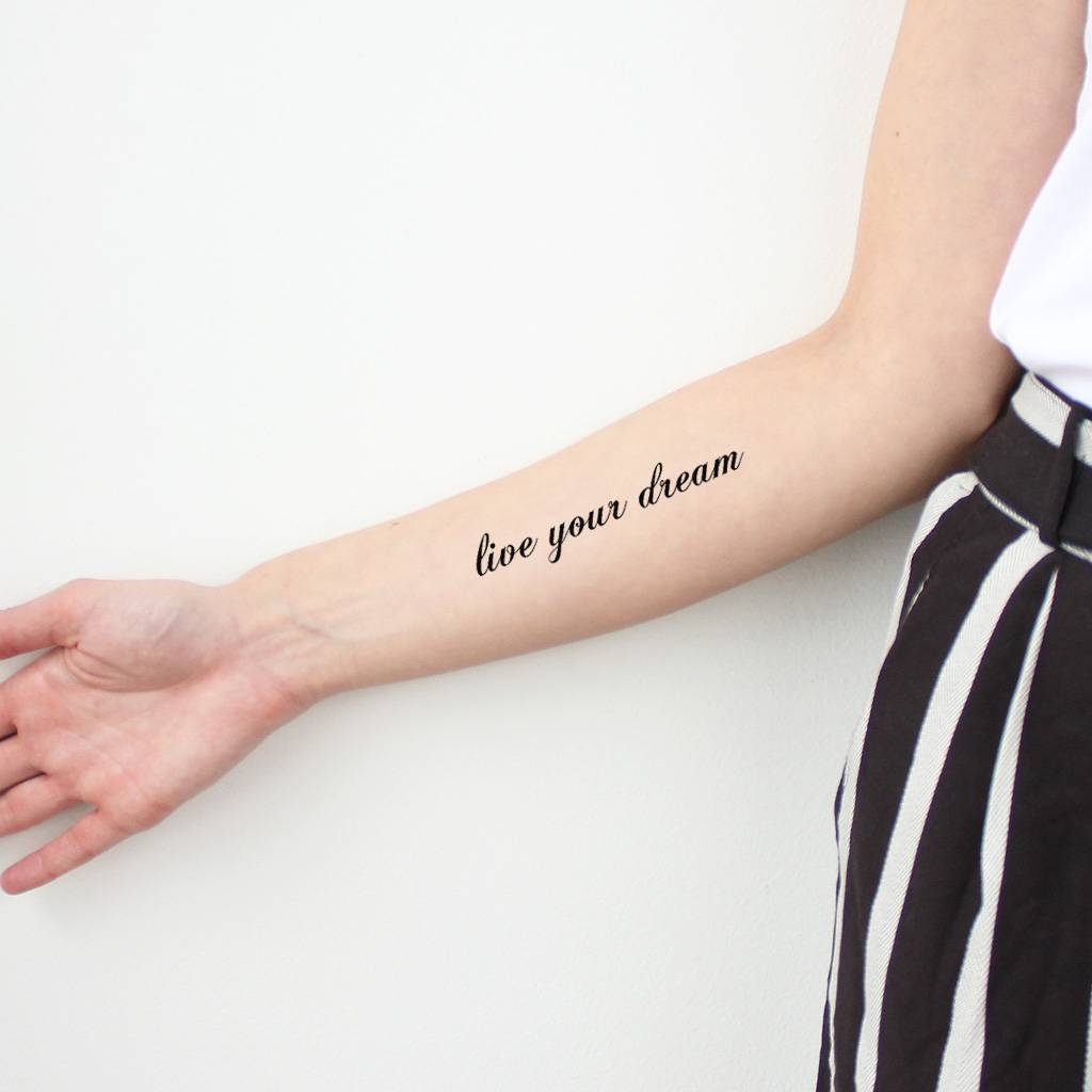 live your dream girly script temporary tattoo