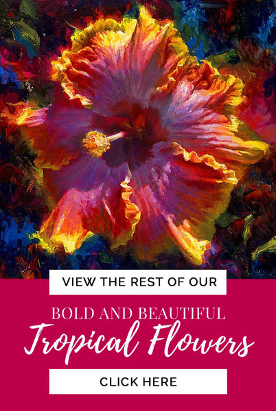 Wall Art Canvas of tropical Hawaiian hibiscus flower by Karen Whitworth and text that says: View the rest of our bold and beautiful tropical flowers, click here""