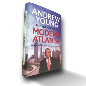 The Making of Modern Atlanta - Book by Andrew Young