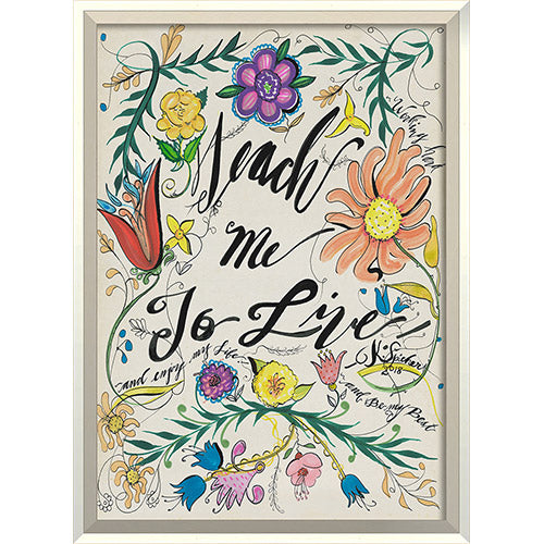 Teach me to live Framed Print