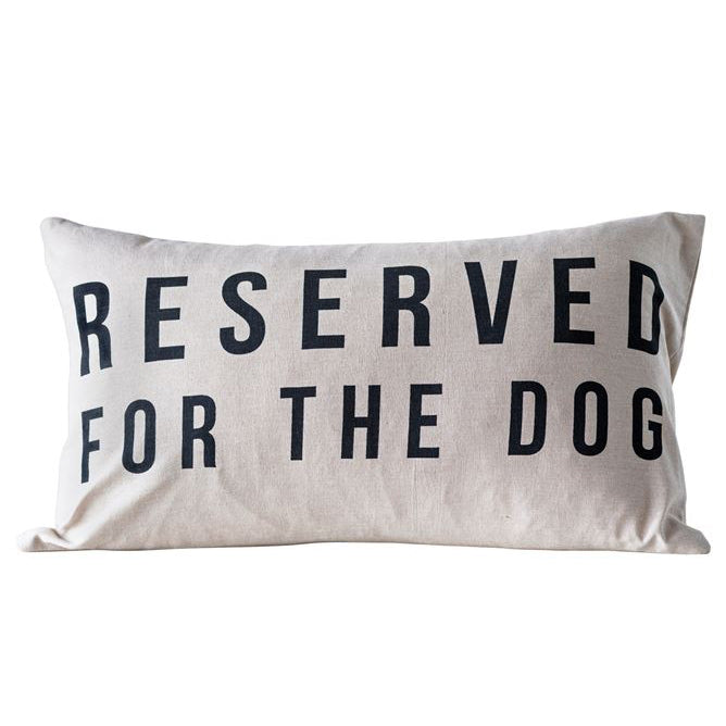 Reserved For The Dog Throw Pillow