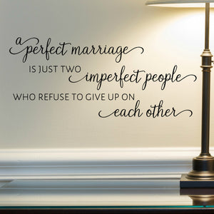 A Perfect Marriage Wall Quote Decal for Bedroom