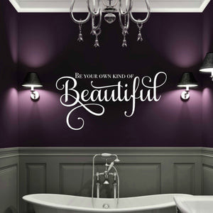 Be Your Own Kind of Beautiful white vinyl wall decal in purple bathroom over deep bath tub