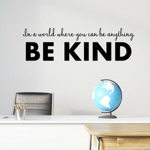 Inspirational Wall Quotes for Kids - Be Kind Wall Decal